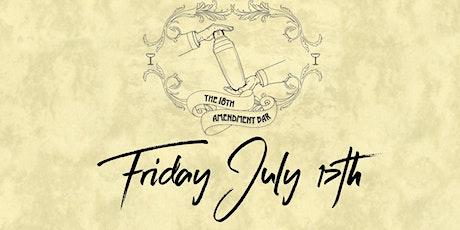 18th Amendment Bar Friday 17th July tickets