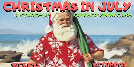 Christmas in July: A Stand-up Comedy Showcase tickets