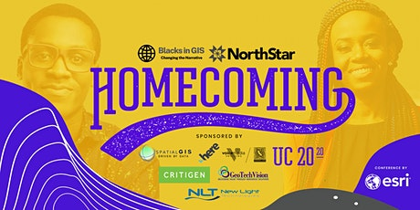 NorthStar and Blacks In GIS present The Homecoming tickets