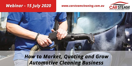 Webinar: How to Market, Quoting and Grow Automotive Cleaning Business tickets