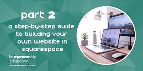 Guide to Building Your Own Website in Squarespace - In Person / Zoom Option tickets