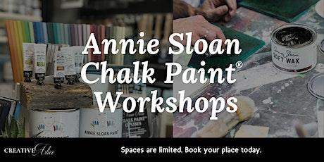 Annie Sloan Chalk Paint® - Beginners Workshop tickets