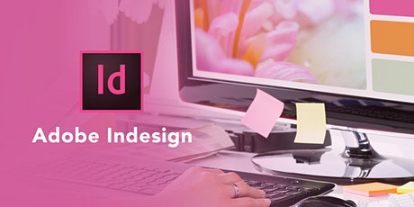 Adobe InDesign Introduction - 2 Day Course - Online tickets
