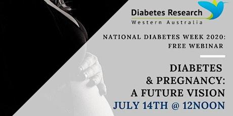 Diabetes & Pregnancy: A future Vision tickets