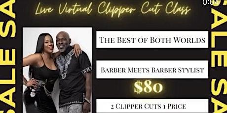 Live Virtual Step by Step Clipper Cut Class tickets