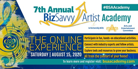 7th Annual Biz Savvy Artist Academy: The Online Experience tickets