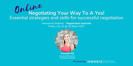 Negotiating Your Way To a Yes! with Amanda Hill tickets