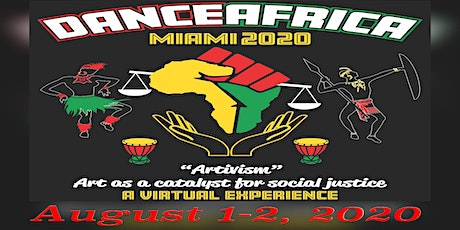 DanceAfrica Miami 2020- ARTivism: Art as a Catalyst for Social Justice tickets