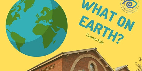 Curious Kids: What On Earth? Earth Science billets