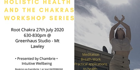 Holistic Health and the Chakra's Workshop Series tickets