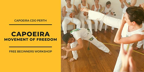 Capoeira - Movement of Freedom  - FREE Beginners Workshop tickets