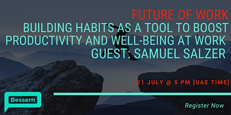 Building Habits as a tool to boost Productivity and Well-Being at Work tickets