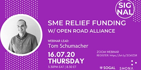 SIGNAL: SME Relief Funding with Open Road Alliance [Kampala] tickets