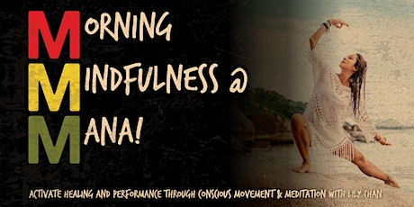 Morning Mindfulness at MANA! SoHo with Lily Chan tickets
