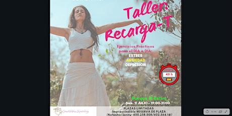 Taller Recarga-T: Herramientas p´racticas para disminuir ansiedad, depresió tickets