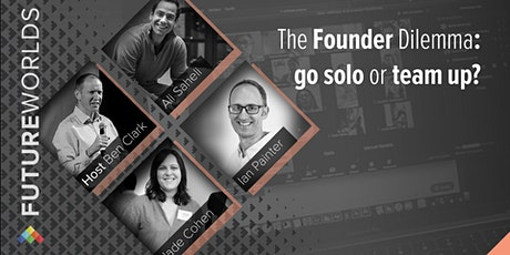 The Founder's Dilemmas: go solo or team up? tickets