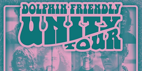 Dolphin Friendly 'Unity' Tour - Christchurch Show 2 tickets