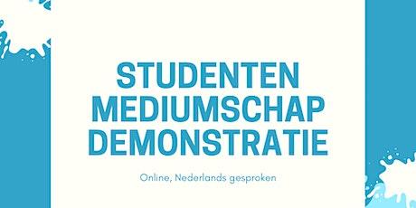 Studenten Mediumschap Demonstratie tickets