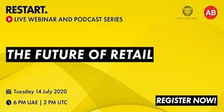 RESTART Webinar - The Future of Retail tickets