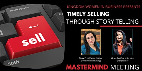 Selling Through Storytelling/Kindgom Women in Business NYC Event tickets