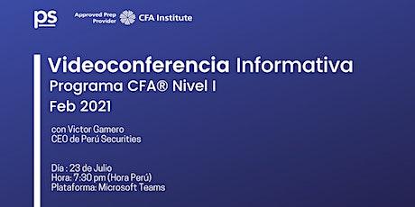 Videoconferencia Informativa : Programa CFA® Nivel I  Febrero 2021 entradas