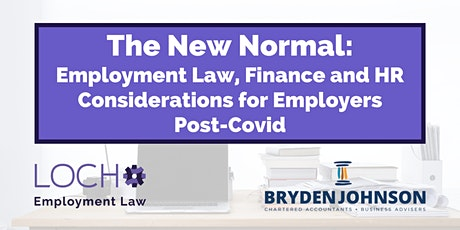 Employment Law, Finance and HR Considerations for Employers Post-Covid tickets