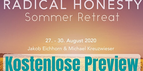 KOSTENLOSE PREVIEW: Radical Honesty: Sommer Retreat (27.-30. August) tickets