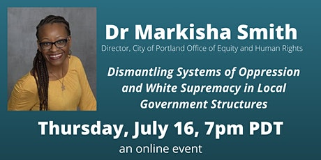 """Dr. Markisha Smith - """"Dismantling Oppression in Local Government"""" tickets"""