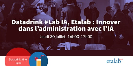 Datadrink Lab IA, Etalab  : Innover dans l'administration avec l'IA billets