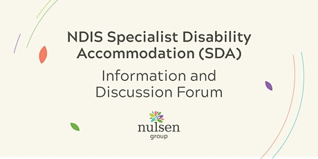 NDIS Specialist Disability Accommodation (SDA) Discussion Forum tickets