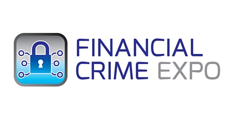 Financial Crime Expo - Virtual Event | www.financialcrimeexpo.co.uk tickets