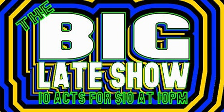 The Big Late Show tickets