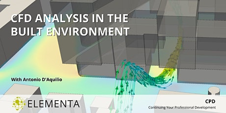 ELEMENTA CPD | CFD Analysis in the Built Environment tickets