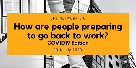How are people preparing to go back to work? Covid 19 Edition with Hasan tickets