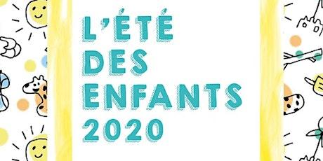 Eté des enfants 2020: Inscription billets