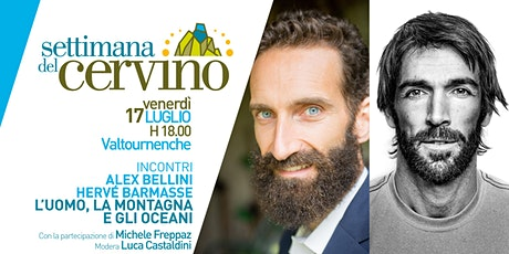 Settimana del Cervino - STREAMING  Incontri | Alex Bellini e Hervé Barmasse Tickets