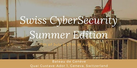 Swiss CyberSecurity Event on the Boat billets