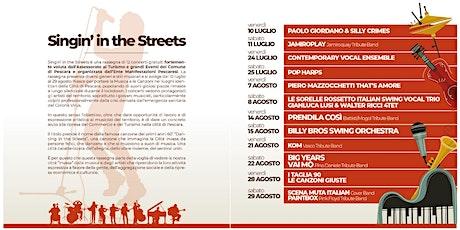 Singin' in the Streets-Le Sorelle Rossetto-Gianluca Lusi & Walter Ricci biglietti