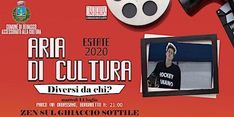 ZEN SUL GHIACCIO SOTTILE  di Margherita Ferri tickets