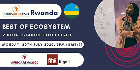 Virtual Startup Pitch Series 2020 - Rwanda Ecosystem tickets