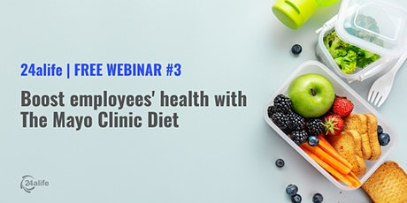 Boost employees' health with The Mayo Clinic Diet ingressos