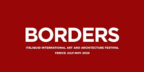 Borders Festival 2020 - THE ROOM Contemporary Art Space biglietti