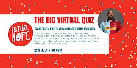 Future Hope Big Virtual Quiz 2020 tickets