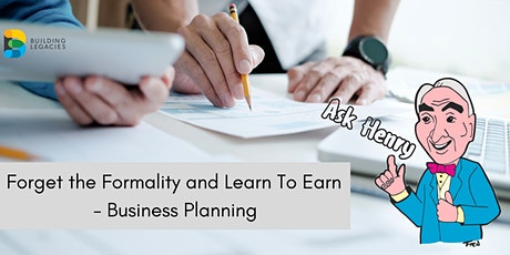 Forget the Formality and Learn To Earn - Business Planning tickets
