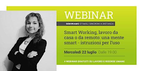 Smart Working, lavoro da casa o da remoto: una mente smart – Webinar biglietti