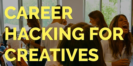Career Hacking for Creatives Tickets