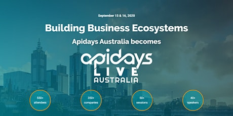 apidays LIVE AUSTRALIA - Building Business Ecosystems tickets