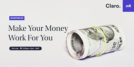 Investing 101: Make Your Money Work For You tickets