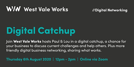 West Vale Works - Digital Catchup Tickets