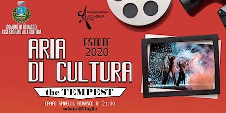 the TEMPEST a cura della Compagnia Teatrale Accademia Creativa biglietti